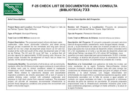 F-25 CHECK LIST DE DOCUMENTOS PARA CONSULTA (BIBLIOTECA) 733 Brief Description:Breve Descripción del Proyecto: Project Name and Location: Municipal Planning.