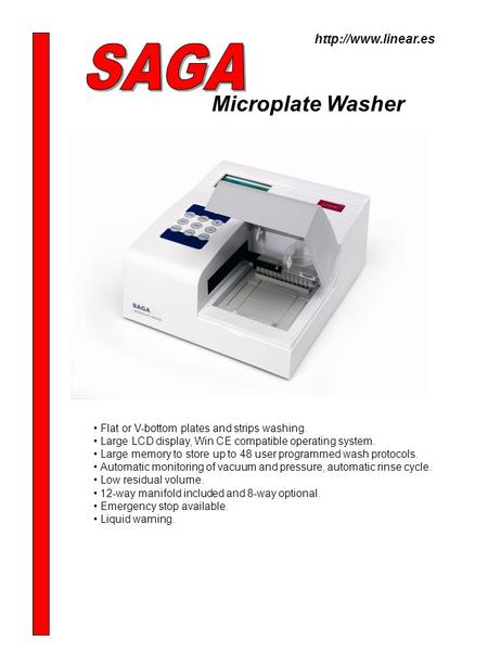 Microplate Washer Flat or V-bottom plates and strips washing. Large LCD display, Win CE compatible operating system. Large memory to store up to 48 user.