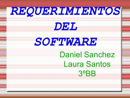 REQUERIMIENTOS DEL SOFTWARE