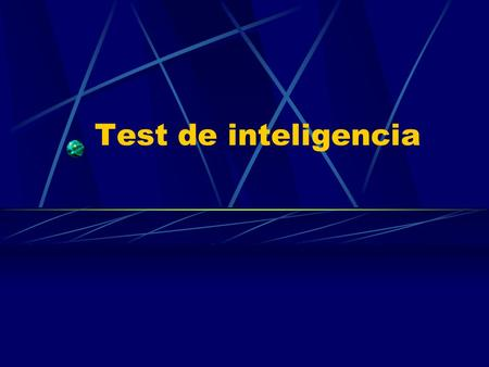 Test de inteligencia.