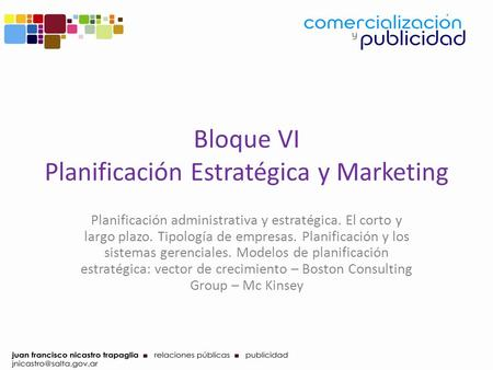 Bloque VI Planificación Estratégica y Marketing