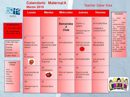 CUMPLEAÑOS 3. Ana Lucia Lara 14. Aniversario First Start No 8 Calendario Maternal A Marzo 2015 Teacher Dalia/ Elsa.