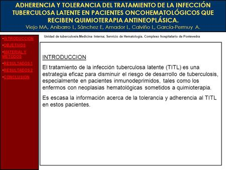 ADHERENCIA Y TOLERANCIA DEL TRATAMIENTO DE LA INFECCIÓN TUBERCULOSA LATENTE EN PACIENTES ONCOHEMATOLÓGICOS QUE RECIBEN QUIMIOTERAPIA ANTINEOPLÁSICA. Viejo.