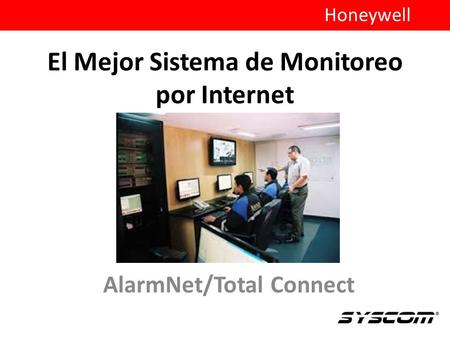 El Mejor Sistema de Monitoreo por Internet AlarmNet/Total Connect Honeywell.