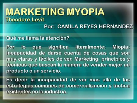 MARKETING MYOPIA Theodore Levit