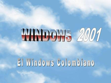 2001 WINDOWS El Windows Colombiano.