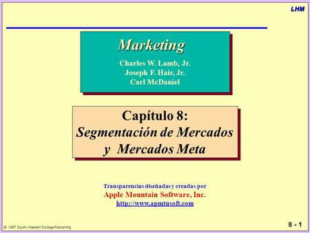 Marketing Capítulo 8: Segmentación de Mercados y Mercados Meta