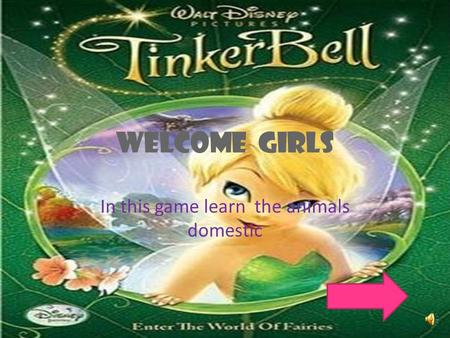 Welcome girls In this game learn the animals domestic.