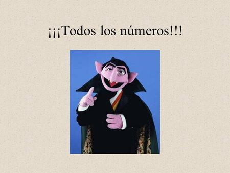 ¡¡¡Todos los números!!!. Review of the Numbers 0–100.