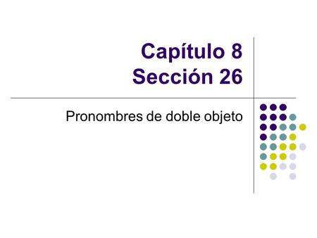 Pronombres de doble objeto
