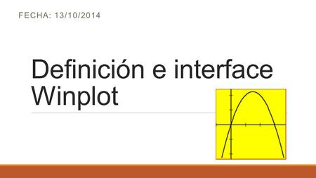 Definición e interface Winplot