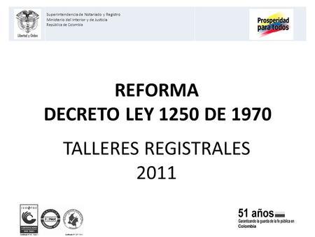 Superintendencia de notariado y registro ppt descargar for Ley del ministerio del interior