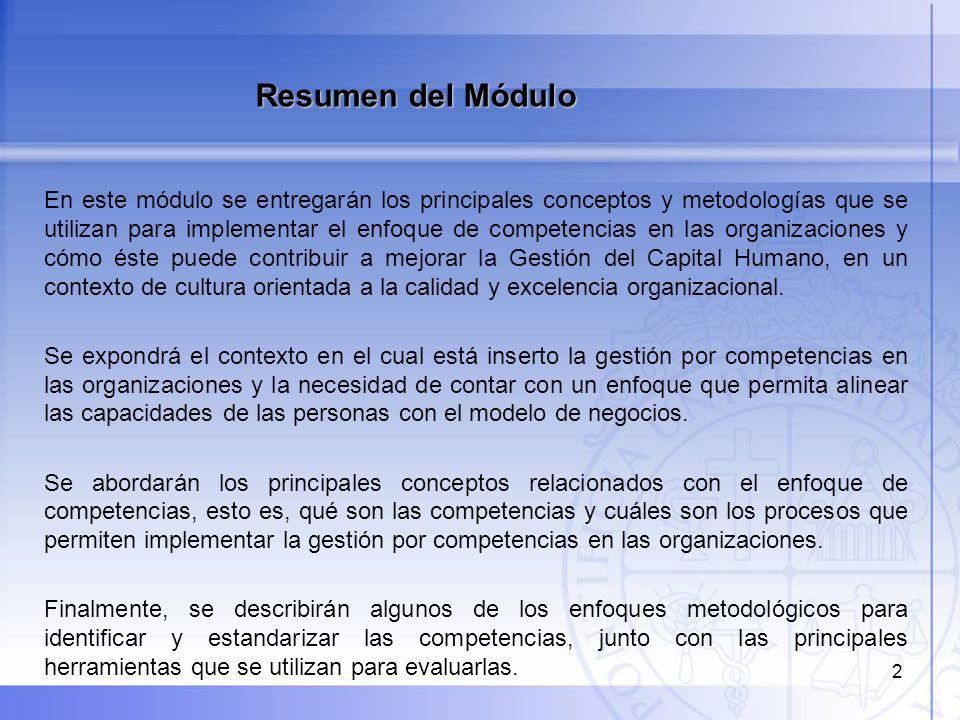 EL ENFOQUE DE LA GESTIÓN POR COMPETENCIAS Primera Parte El enfoque de competencias en la gestión de personas Conceptos y distinciones Implicancias para la gestión del capital humano