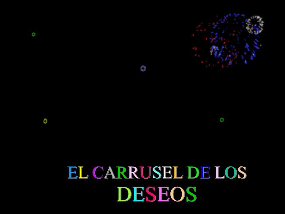 DESEOSDESEOS DESEOSDESEOS EL CARRUSEL DE LOSEL CARRUSEL DE LOS EL CARRUSEL DE LOSEL CARRUSEL DE LOS