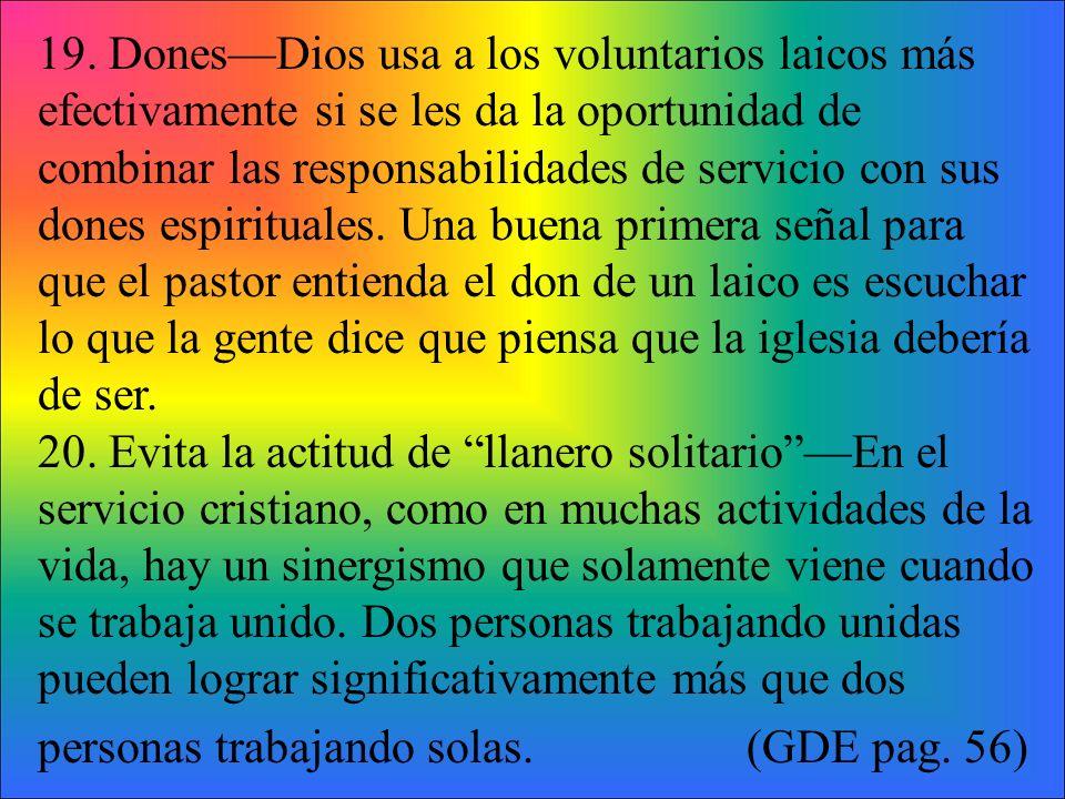 Conversaciones de Liderazgo Las siguientes declaraciones fueron tomadas de conversaciones que a menudo se escuchan en la iglesia.