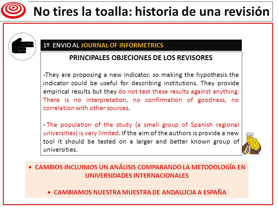 Writing a research paper No tires la toalla: historia de una revisión 2º ENVIO DE NUEVO (PESE AL REJECT) AL JOURNAL OF INFORMETRICS RESPUESTA DEL EDITOR I am sorry to inform you that your paper entitled, A methodology for Institution-Field ranking based on a quantitative and qualitative bidimensional analysis: the IFQ index , has been rejected for publication.