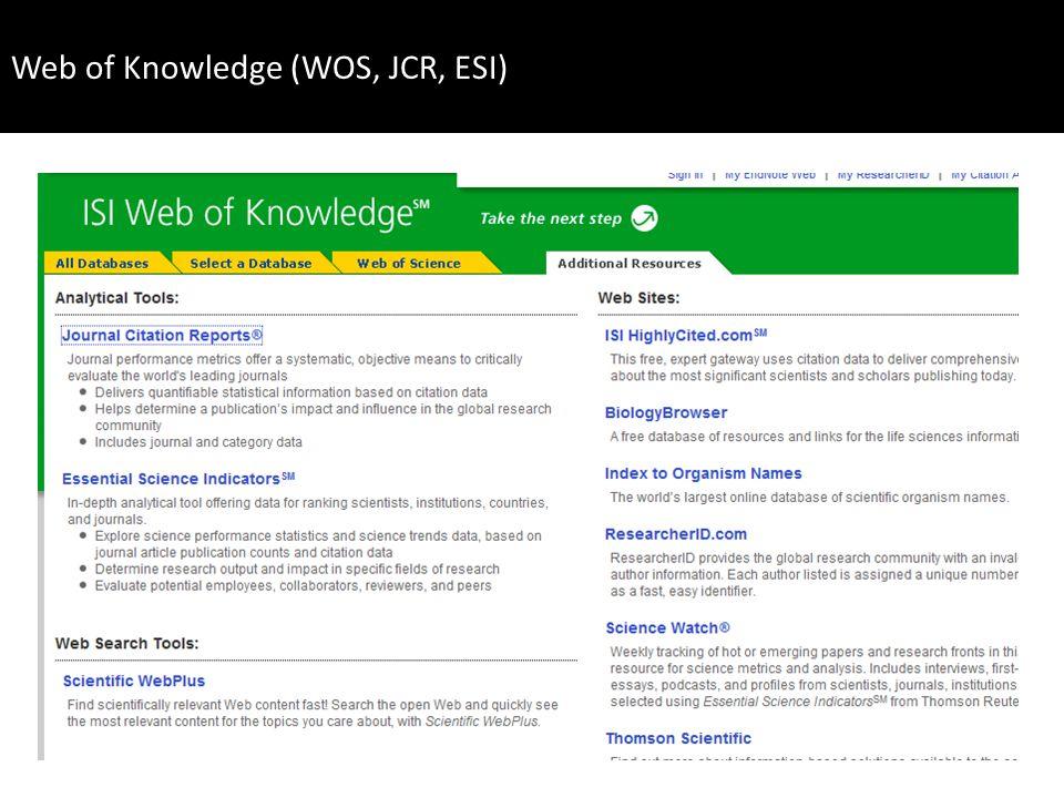 http://www.accesowok.fecyt.es/wos/ BBDD de referencia en la ciencia mundial para estudios bibliométricos Cubre las mejores revistas en todas las áreas temáticas Indiza más de 10.000 revistas y 100.000 actas de congresos (40 millones de registros) Consta de varios índices (SCI, SSCI, AHCI y CPCI) Orientación anglosajona y a ciencias básicas 149 revistas españolas a fecha abril 2009 (Rodríguez-Yunta, L.