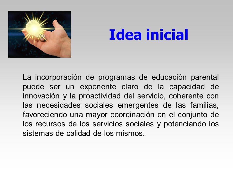 Objetivos del documento Caracterizar la educación parental como recurso psicoeducativo, desde la filosofía de la prevención y promoción.
