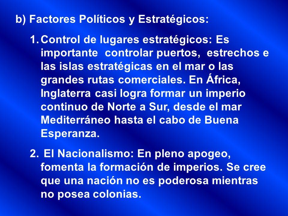 c) Factores Morales: 1.Apoyo a los pueblos atrasados: Los países industrializados enarbolan la idea que ellos están llamados a apoyar a los países más pobres del mundo.