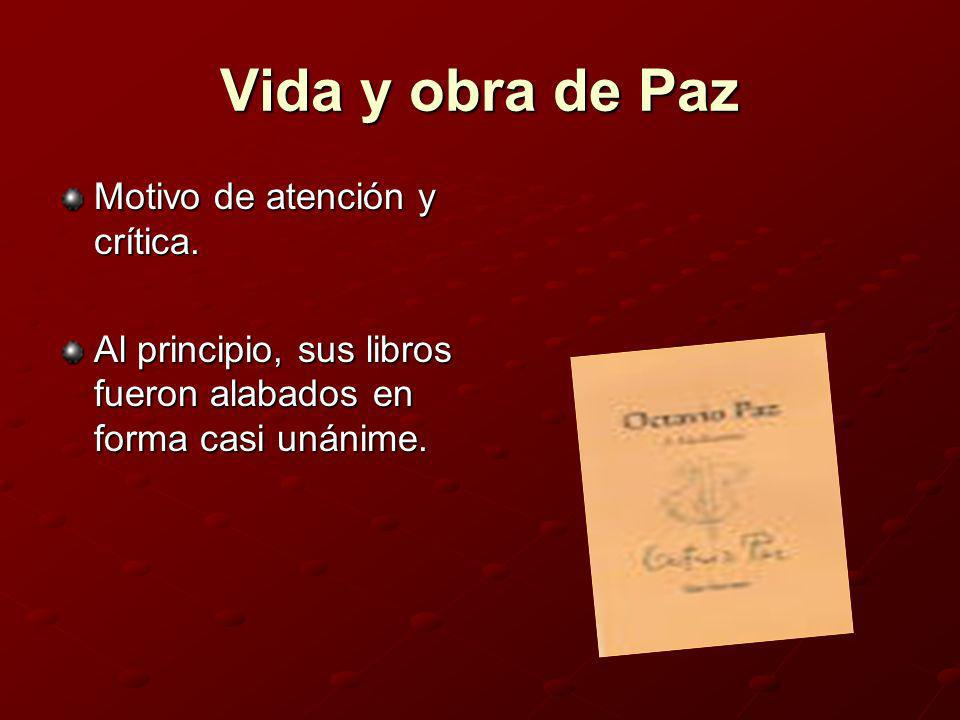 Paz y su siglo Intelectual que se dedicó a escribir sobre el siglo XX y los hombres y mujeres que lo habitaron.