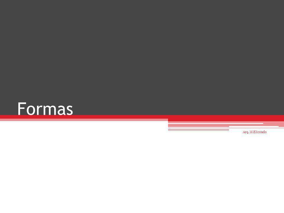 Forma: Figura o conjunto de líneas y superficies que determinan el aspecto exterior de una cosa