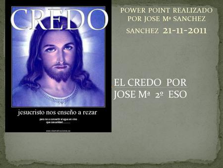 POWER POINT REALIZADO POR JOSE Mª SANCHEZ SANCHEZ