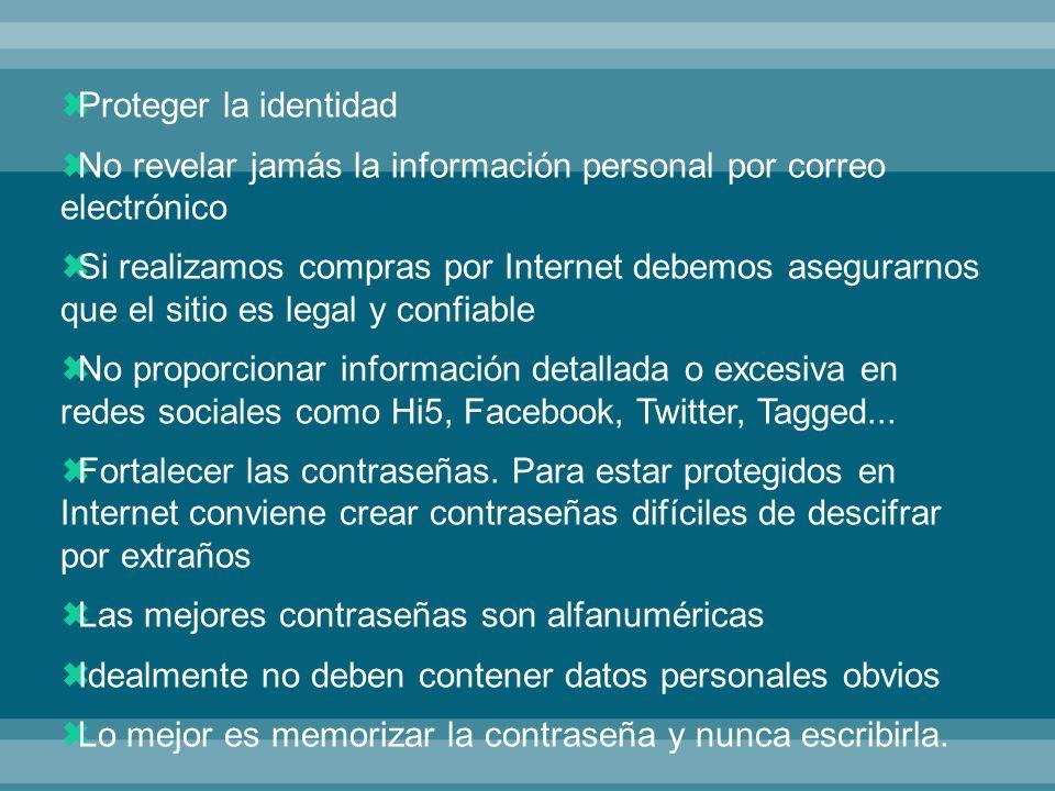 La computadora debe estar protegida con diferentes herramientas contra intrusos No realizar transacciones electrónicas en lugares con Internet de acceso público (donde la conexión WiFi es libre), cibercafés...