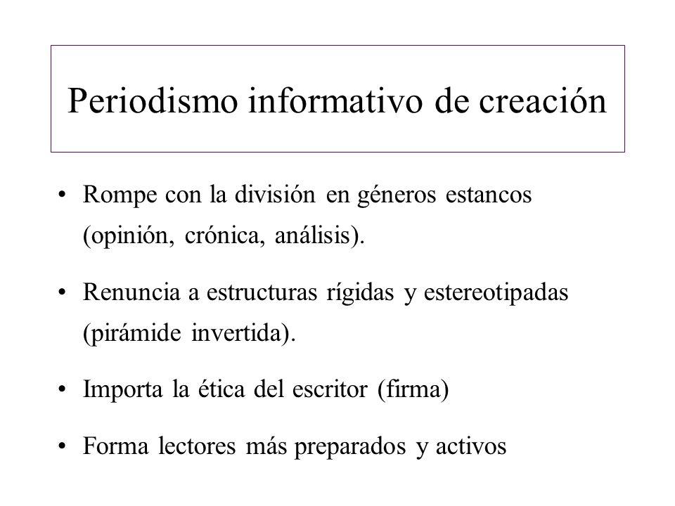 Periodismo informativo de creación Novedades desde el punto de vista estético: -Reconstrucción de diálogos y escenarios.