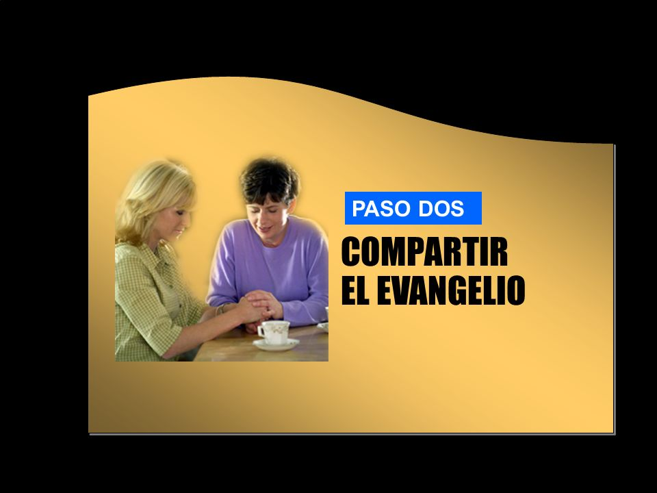 Compartir el Evangelio Predicar el evangelio a todos Necesitamos tener una visión más amplia de la misión de la iglesia A.