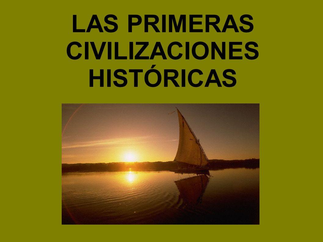 LAS CIVILIZACIONES FLUVIALES LAS PRIMERAS CIVILIZACONES HISTÓRICAS CONOCEN LA ESCRITURA SE ASIENTAN JUNTO A GRANDES RÍOS APARECEN HACIA EL AÑO 3000 a.C