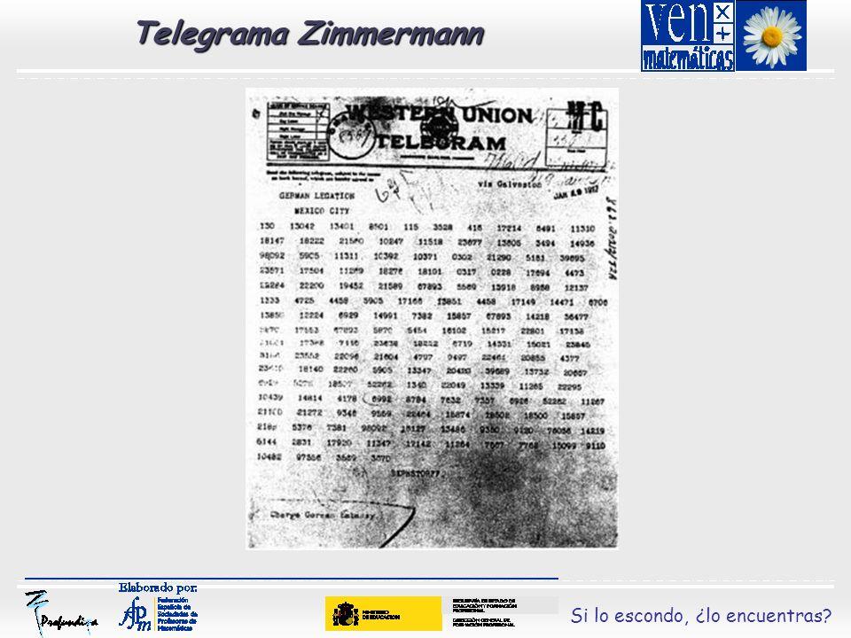 Si lo escondo, ¿lo encuentras.La traducción aproximada sería: Telegrama) 130, (clave) 13042.