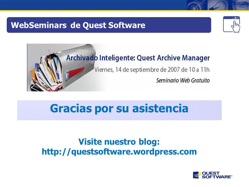 WebSeminars de Quest Software Visite nuestro blog: http://questsoftware.wordpress.com