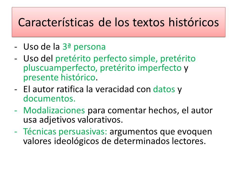 Características de los textos históricos A partir del siglo VIII a.C.