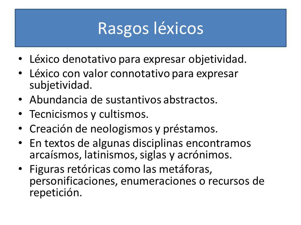 Características pragmáticas Coherencia: tema del texto, estructura, presuposiciones, implicaturas, marco, tipo de texto.