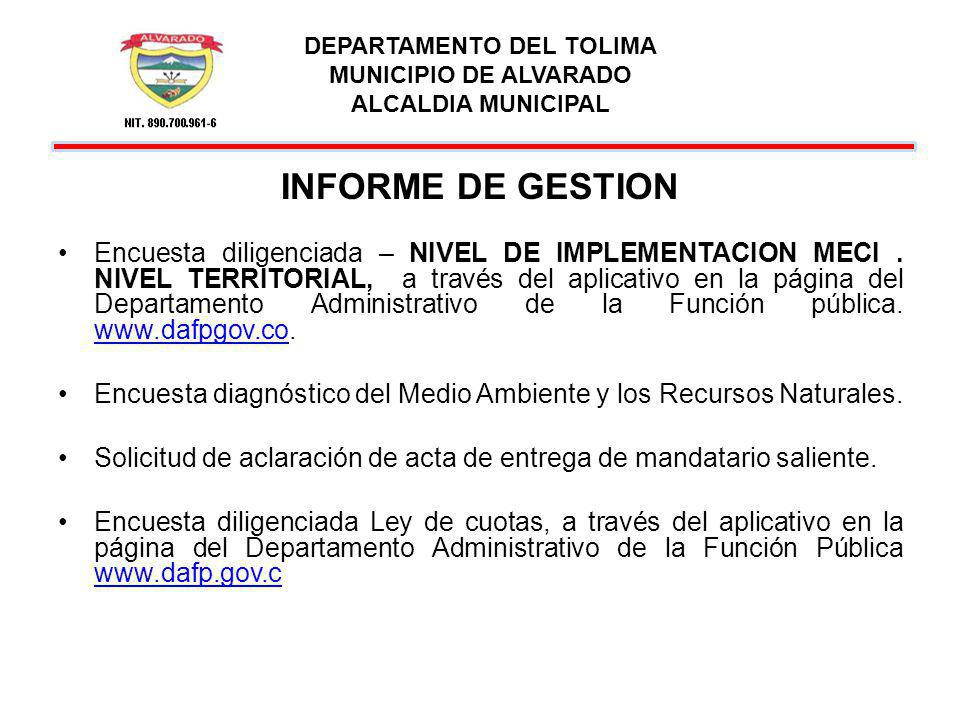 DEPARTAMENTO DEL TOLIMA MUNICIPIO DE ALVARADO ALCALDIA MUNICIPAL INFORME DE GESTION Contestación de FUNCION DE ADVERTENCIA de la Contraloría Departamental.