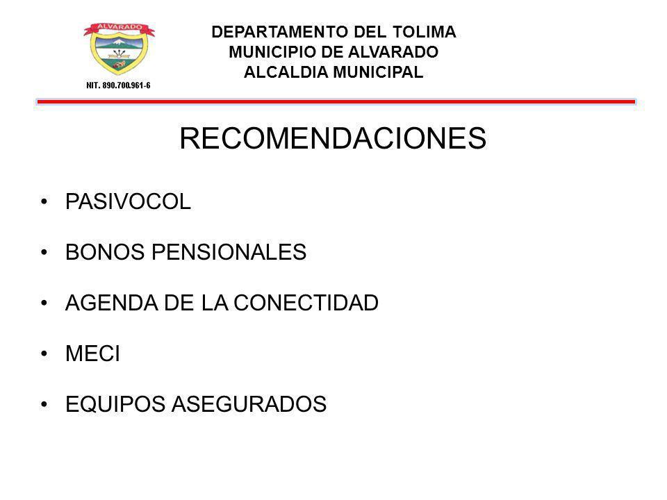 DEPARTAMENTO DEL TOLIMA MUNICIPIO DE ALVARADO ALCALDIA MUNICIPAL RECOMENDACIONES ATENCION DE DESASTRES CUOTAS PARTES DIA DE LA TERCERA EDAD CRUCE DE INFORMACION DE LAS BASES DE DATOS DEL SISBEN Y SINEB