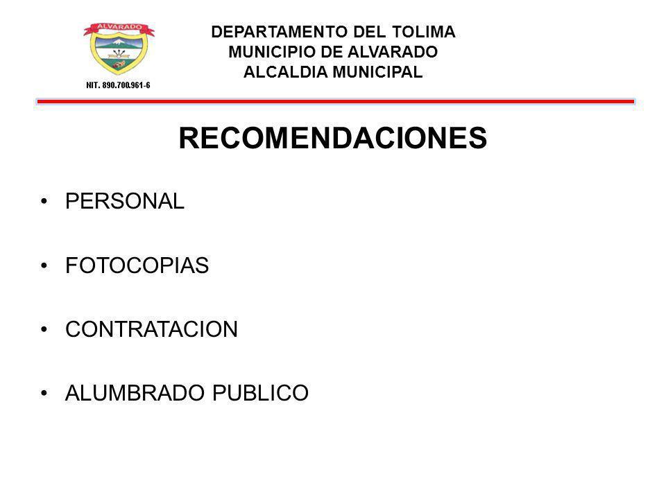 DEPARTAMENTO DEL TOLIMA MUNICIPIO DE ALVARADO ALCALDIA MUNICIPAL RECOMENDACIONES ACTOS ADMINISTRATIVOS DERECHOS DE PETICION AUDITORIA Y CUESTIONARIO