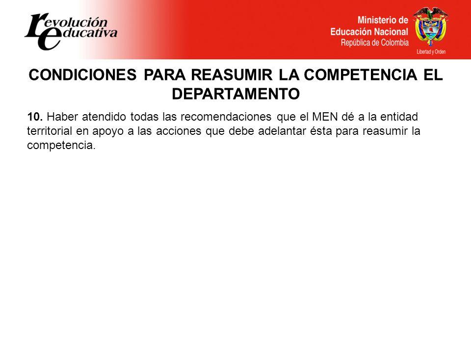 CONDICIONES PARA REASUMIR LA COMPETENCIA EL DEPARTAMENTO 10.