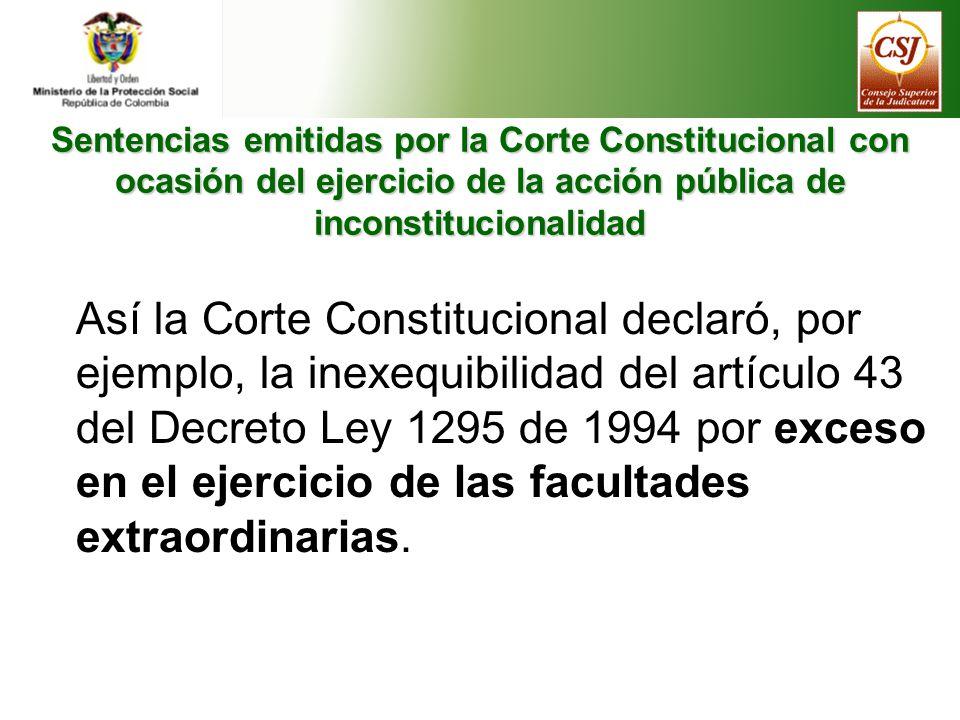 Sentencias emitidas por la Corte Constitucional con ocasión del ejercicio de la acción pública de inconstitucionalidad Artículo 43.- Controversias sobre la incapacidad permanente parcial.