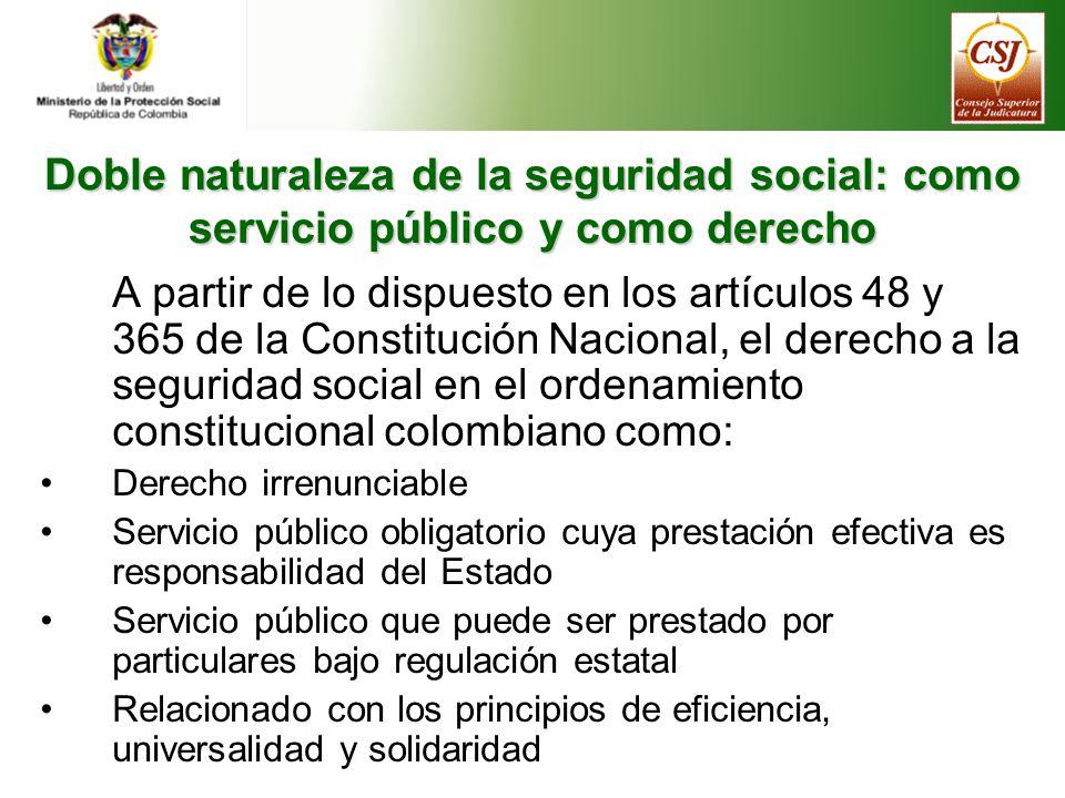 ¿Cuál es el propósito fundamental de la Seguridad Social en tanto derecho constitucional y servicio público.