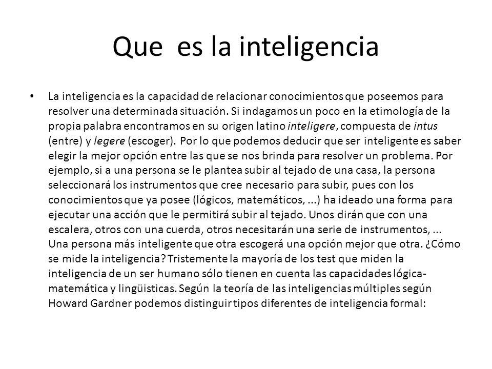 Tipos de inteligencia Inteligencia Lógica-Matemática: Es la habilidad que poseemos para resolver problemas tanto lógicos como matemáticos.