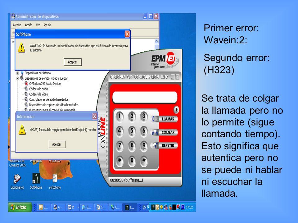 Con la tarjeta deshabilitada se inicia el softphone y genera los siguientes mensajes en forma consecutiva.