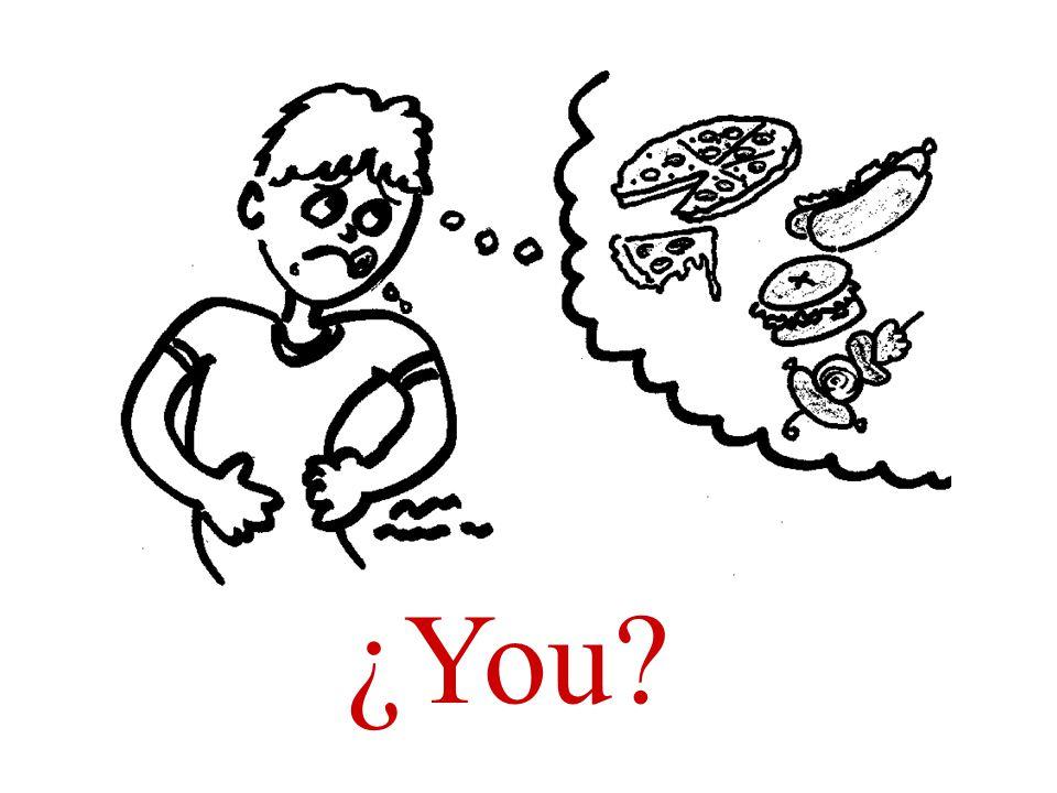 ¿Tienes hambre?
