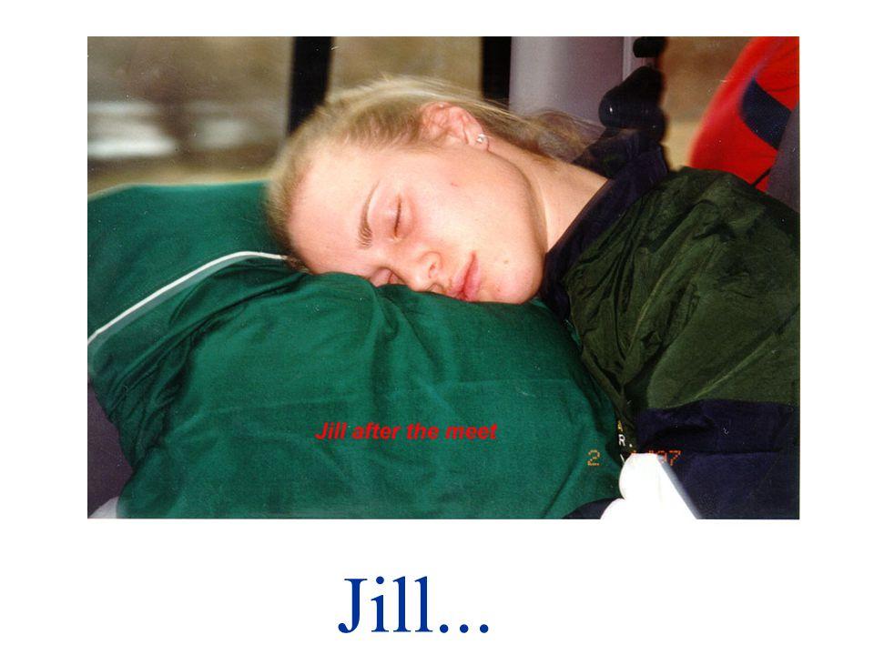 Jill tiene sueño.