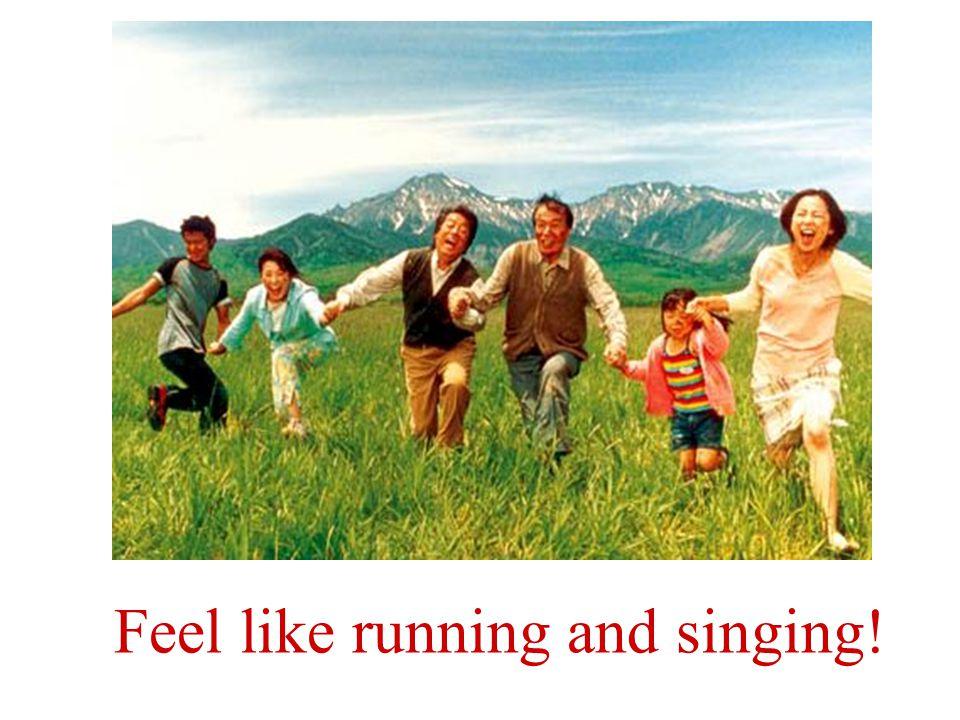 Tienen ganas de correr y cantar!