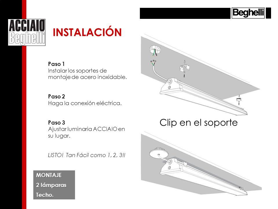 Clip en el soporte MONTAJE 4 lámparas Techo.