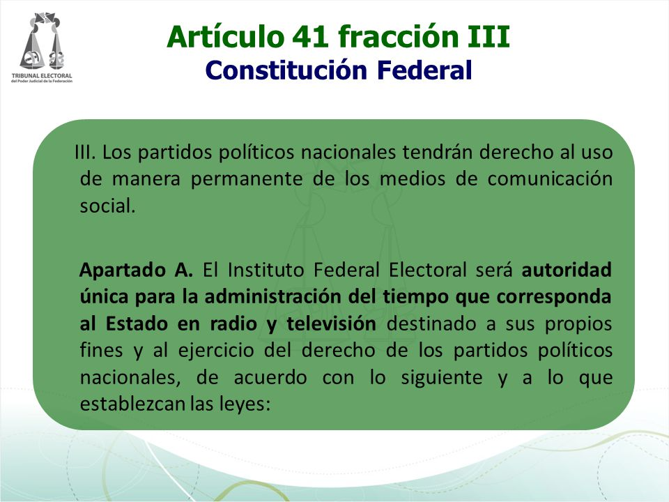 Artículo 41 fracción III Constitución Federal Apartado B.