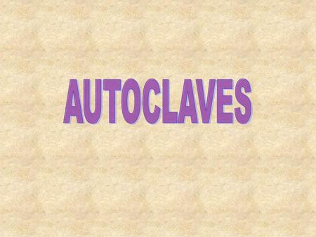 AUTOCLAVES.