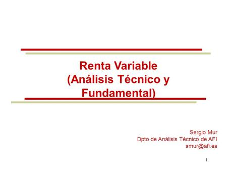 Renta Variable (Análisis Técnico y Fundamental)