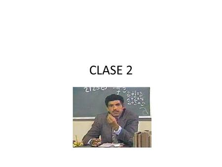 CLASE 2.